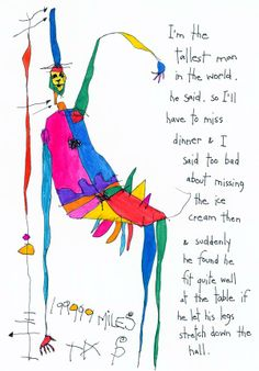 Tallest Man in the World © 2013 Brian Andreas Brian Andreas, Story People, Tall Guys, Tall Man, Story Of The World, Picture Story, Daughter Quotes, Art For Art Sake, Embedded Image Permalink
