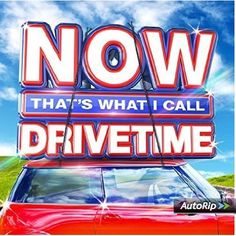 NOW That's What I Call Drivetime By Various Artists (Artist)