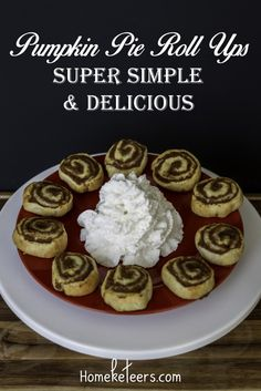 Super Simple Pumpkin Pie Roll Ups - Easy recipe and perfect for dessert, appetizer, or snacking