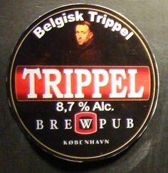 Cerveja BrewPub Trippel, estilo Belgian Tripel, produzida por BrewPub København, Dinamarca. 8.7% ABV de álcool.