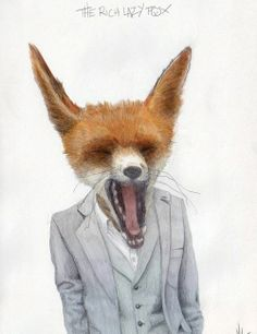 The Rich Lazy Fox. (Anyone know the artist / source? The signature is barely cut off at the bottom of this print. Gravure Illustration, Illustration Photo, Fox Totem, But Is It Art, Photo D Art, Fox Art, You Draw, Animal Heads, Street Art