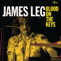 James Leg Premieres New Track, New Album 'Blood On The Keys' Out 3 SeptemberWithGuitars