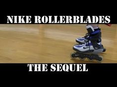 78daf23a4390 Nike Rollerblades The Sequel (Action Footage!) Review -