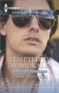 Tempted by Dr. Morales (Bayside Hospital Heartbreakers!):   emTempted by a heartbreaker?/em/pCate knows that sexy-as-sin Dr. Juan Morales has most of the other nurses eating out of his hand! This Argentinian consultant works hard and plays hard, and that's just not sensible Cate's way. But there is a secret in the depths behind that seductive face…. There's also something about his live-life-to-the-fullest attitude that seems to be contagious! The more Juan flirts with her, the more Ca...