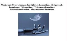 CD-ROM Wortschatz-Uebersetzungen (60000 Fachbegriffe) fuer Kfz-Mechatroniker / Mechatronik-Ingenieure / Elektroniker / IT-Systemelektroniker / Industriemechaniker / Maschinenbau-Techniker/deutsch-engl.; engl.-deutsch, Wissenschaft & Technik