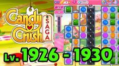 Candy Crush Saga - Level 1926 - 1930 (1080p/60fps)