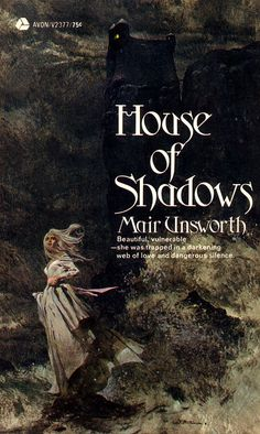 """House of Shadows"" Mair Unsworth"
