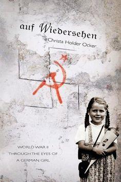 auf Wiedersehen by Christa Holder Ocker, http://www.amazon.com/gp/product/193551427X/ref=cm_sw_r_pi_alp_4hC.qb0QAYD3G