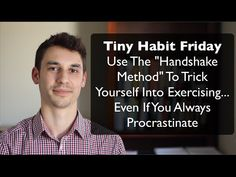 The 60 Second Habit That Can Turn You Into an Exerciser For Life - That CEOs And Olympians use  Full article: http://modernhealthmonk.com/the-handshake-technique/