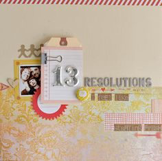 13 Resolutions by TamiG at Studio Calico  Idea for weight loss, running, weekly scrapping