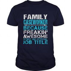 FAMILY CASEWORKER T-Shirts, Hoodies, Sweatshirts, Tee Shirts (21.99$ ==► Shopping Now!)