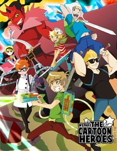 We are The Cartoon Heroes and we looking For Others to Help in the War Against The New Cartoons.