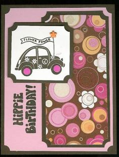 SC116, Hippie Birthday! by parkerquilter - Cards and Paper Crafts at Splitcoaststampers