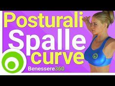 Esercizi Posturali: Spalle Addotte, Curve in Avanti - YouTube