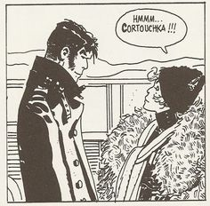 Corto Maltese - Hugo Pratt That time I realised I didn't love the sailor, I WAS the sailor.