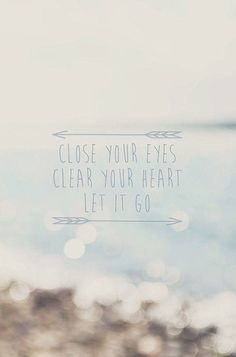 <<<<----{{{{ CLOSE YOUR EYES CLEAR YOUR HEART AND LET IT GO <<<<----{{{{