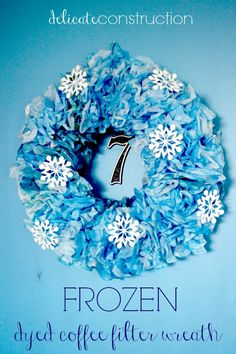 FROZEN Dyed Coffee Filter Wreath , easy and affordable!