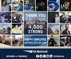 """Thank you to our more than 4,000 strong ready to lend a hand! Air Methods founder Roy Morgan often says that the secret to a successful business is: """"Surround yourself with good people, and listen to them."""" We appreciate you every day. #employeeappreciationday"""