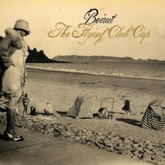 Beirut - The Flying Club Cup (2007) - MusicMeter.nl