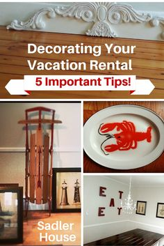 Decorating Your Vacation Rental: 5 Important Tips. You've been dreaming of your vacation rental for a long time, but what decor is truly practical and attractive to guests? Read our 5 tips, based on a history of successful renting and five star reviews.