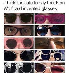 Finn is the king of glasses.