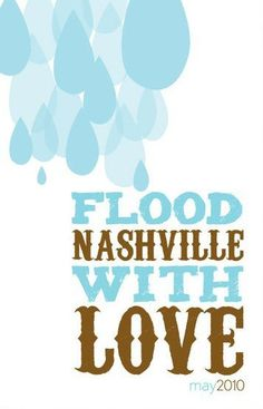 flood with love