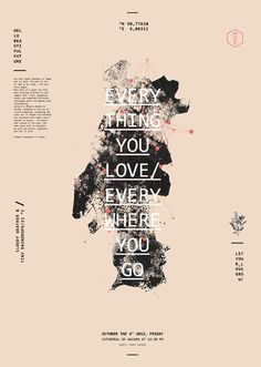 Everything you love, everywhere you go. on Behance - another simple yet strong poster