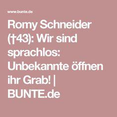 Romy Schneider (†43): Wir sind sprachlos: Unbekannte öffnen ihr Grab! | BUNTE.de
