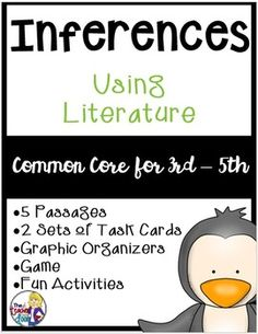 Inferences Using Literature is a 62 page set that is loaded with everything you need to teach this very foundational reading strategy. It includes student passages (Aesop's Fables, a Greek Myth and folktales from around the world), two sets of task cards, a game, activities and graphic organizers.