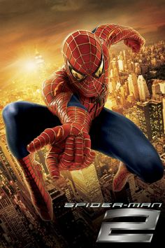 Hands down, one of my all time favorite movies. Spiderman 2.