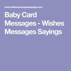 Baby Card Messages - Wishes Messages Sayings
