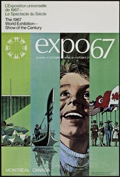 Souvenirs d'Expo 67 Quebec Montreal, Montreal Canada, Canadian Culture, Canadian History, Retro Design, Graphic Design, Canadian Forest, Expo 67, Capital Of Canada