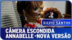 Câmera Escondida Annabelle - Versão 2015 - SBT