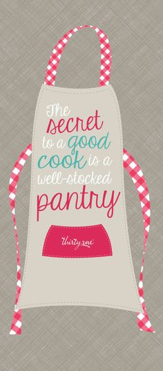 The secret to a good cook.although my pantry is usually well-stocked.the items have just passed their expiration date! Thirty One Bags, Thirty One Gifts, Thirty One Consultant, Independent Consultant, 31 Gifts, 31 Bags, Cute Aprons, Sewing Studio, One Life