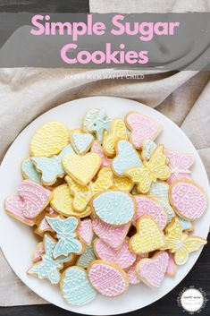 This simple sugar cookie dough is quick and easy to make, leaving plenty of time to have fun rolling, cutting and decorating . Easy Sugar Cookies, Sugar Cookie Dough, Simple Sugar, Easter Activities, Happy Kids, Biscuits, Child, Breakfast, Food