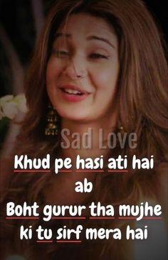 Sad Shayari Images For WhatsApp Status Funny, Funny iMages, Funny Quotes First Love Quotes, Love Quotes Poetry, Crazy Girl Quotes, Cute Love Quotes, Girly Quotes, Funny Love, Funny Quotes, Funny Memes, Mom Funny