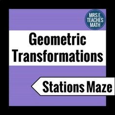 This geometric transformations maze includes 10 stations. The topics include: - Rotations - Reflections - Rotational and Line Symmetry - Translations (including vectors)Stations mazes are great because they get students up and moving around the room. Transformations Math, Geometric Transformations, Math Lesson Plans, Math Lessons, Math Resources, Math Activities, Rotational Symmetry, Class Notes, Middle School