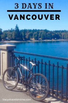 Top Things to Do and See in 3 Days in Vancouver Spending 3 days in Vancouver Canada? Read my account of what we managed to fit into a 3 day stay in this fantastic city Vancouver Travel, Vancouver Island, Vancouver Vacation, Granville Island Vancouver, Vancouver Hotels, Vancouver Skyline, Vancouver City, Seattle, Visit Canada