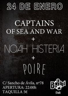 Captains of Sea and War + Noah Histeria + Poire en Barcelona el 24 de enero 2015 en notikumi