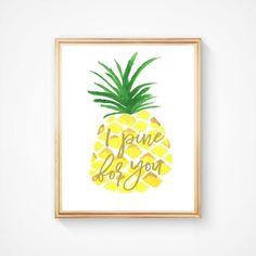 Pineapple art print. Hand Iluustrated Art Print. Pineapple Decor. Home Decoration. Wall art. Wall Decor. I Pine For You.