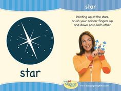 STAR: Pointing up at the stars, brush your fingers up all way Sign Language Book, Sign Language For Kids, American Sign Language, Baby Signing Time, Toddler Teacher, Asl Signs, Deaf Culture, Special Education Classroom, Educational Websites