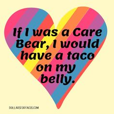 Taco Love, Lets Taco Bout It, Tuesday Humor, Taco Tuesday, Taco Humor, Taco Shirt, College Humor, Good Jokes, Funny Quotes
