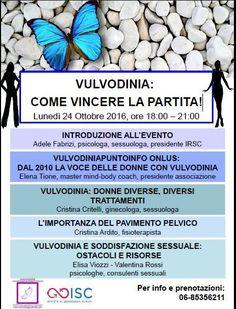 """#ROMA LUNEDI' 24 OTTOBRE"""" #VULVODINIA come VINCERE la PARTITA"""" INGRESSO LIBERO PROGRAMMA> http://buff.ly/2eDwDiO"""