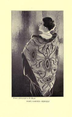 Mary Garden (opera singer), Herself ~ 1920