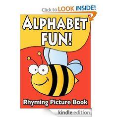 Alphabet Fun Children's Rhyming Picture Book (Children's Fun Reading)  Linda Groves  Price: FREE