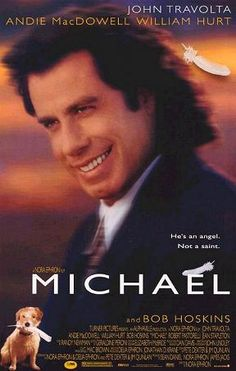 Movie stars John Travolta as the Archangel Michael, who contrary to popular depictions of angels, is portrayed as a boozing, smoking, slob – yet capable of imparting unexpected wisdom. Movie was directed by Nora Ephron in 1996.