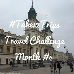 {Travel} #Take12Trips Travel Challenge ~ Month Four ⋆ A July Dreamer