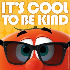 Spread kindness to others today! Veggie Tales Party, Veggietales, Quote Posters, Mirrored Sunglasses, Veggies, Optimism, Roots, Eat, School