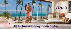 Top 5 All Inclusive Honeymoon Suites - All Inclusive Honeymoon Resort Packages All Inclusive Honeymoon Resorts, Beach Honeymoon Destinations, Honeymoon Suite, Honeymoon Packages, The Places Youll Go, Places To Go, Places To Travel, Punta Cana Beach, Hotel Secrets