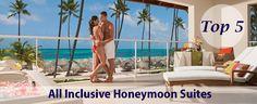 Top 5 All Inclusive Honeymoon Suites
